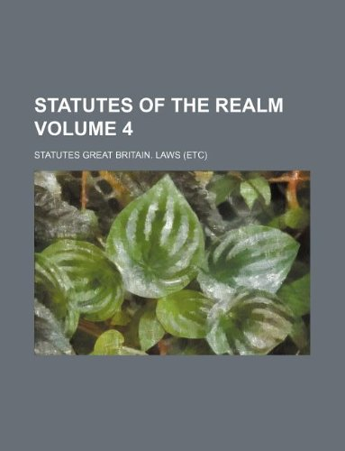 9781130063684: Statutes of the Realm Volume 4