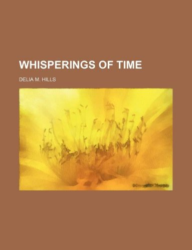 9781130070422: Whisperings of time