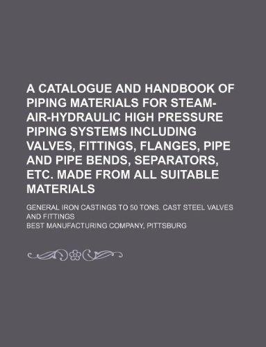 Catalogue And Handbook Of Piping Materials For