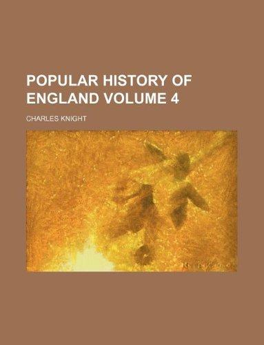 9781130089714: Popular history of England Volume 4