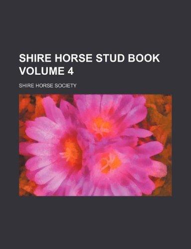 9781130096200: Shire horse stud book Volume 4