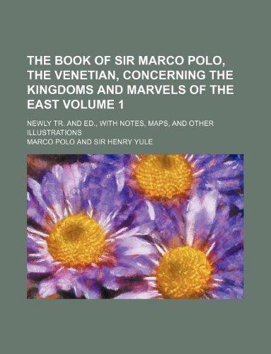 The Book of Sir Marco Polo, the: Polo Marco
