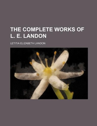 9781130119558: The complete works of L. E. Landon