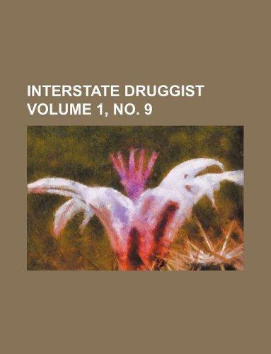 9781130120660: Interstate druggist Volume 1, no. 9