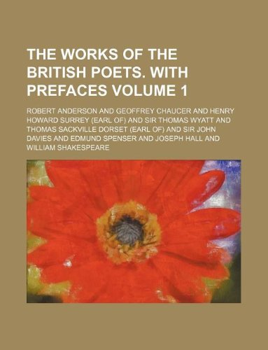 The works of the British poets. With prefaces Volume 1 (1130120791) by Anderson, Robert
