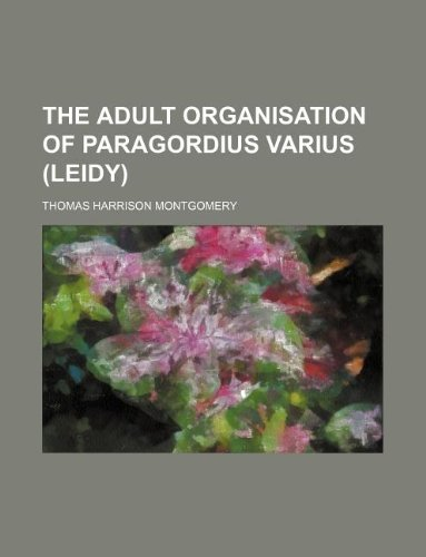 9781130121667: The Adult Organisation of Paragordius Varius (Leidy)