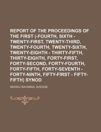 9781130126013: Report of the proceedings of the first (-fourth, sixth - twenty-first, twenty-third, twenty-fourth, twenty-sixth, twenty-eighth - thirty-fifth, ... forty-seventh - forty-ninth, fifty-first
