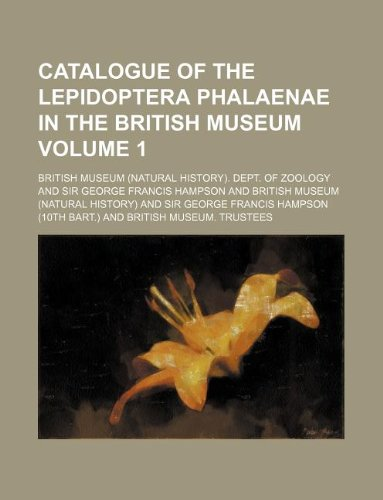 9781130133035: Catalogue of the Lepidoptera Phalaenae in the British Museum Volume 1
