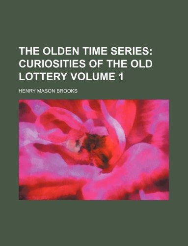 9781130136630: The Olden Time Series Volume 1
