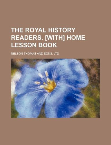 9781130144321: The Royal history readers. [With] Home lesson book