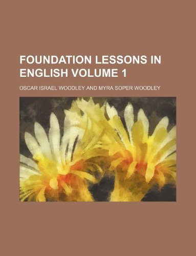 9781130148114: Foundation lessons in English Volume 1