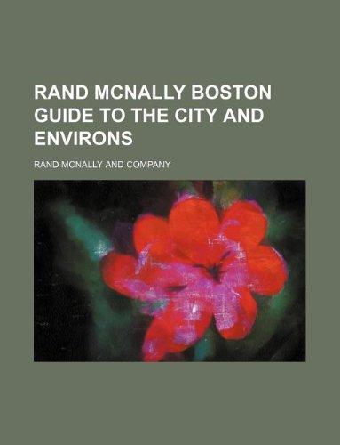 9781130155143: Rand McNally Boston guide to the city and environs