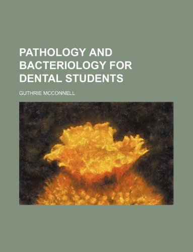 9781130168310: Pathology and bacteriology for dental students