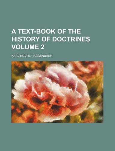 9781130181234: A text-book of the history of doctrines Volume 2