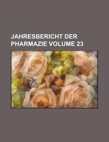 9781130181340: Jahresbericht der Pharmazie Volume 23