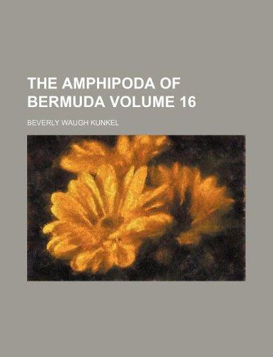 9781130187571: The Amphipoda of Bermuda Volume 16