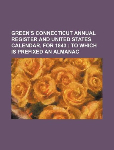 Green s Connecticut Annual Register and United: Books Group