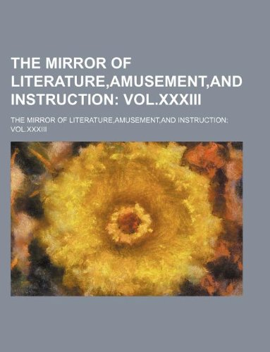 9781130216790: The Mirror of Literature,Amusement,and Instruction