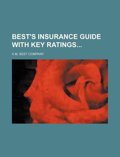 9781130233384: Best's Insurance Guide with Key Ratings