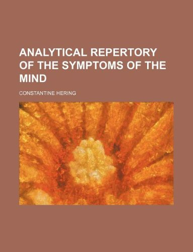 9781130262704: Analytical repertory of the symptoms of the mind