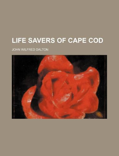 9781130273984: Life savers of Cape Cod