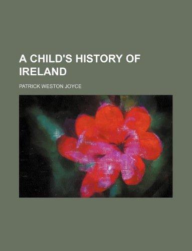 9781130286823: A Child's History of Ireland