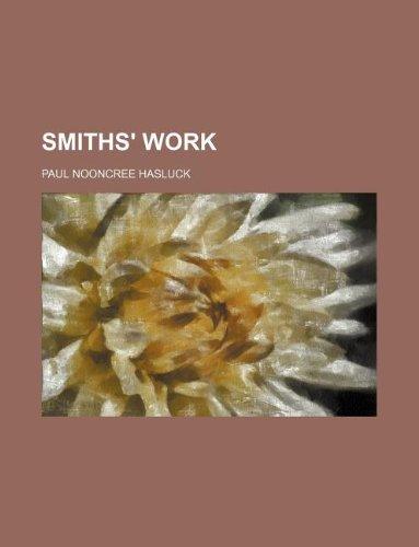 9781130292046: Smiths' Work