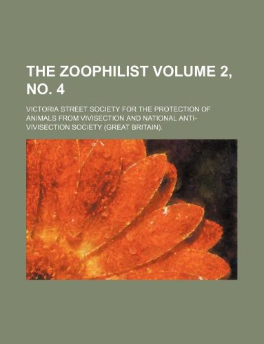 9781130304992: The zoophilist Volume 2, no. 4