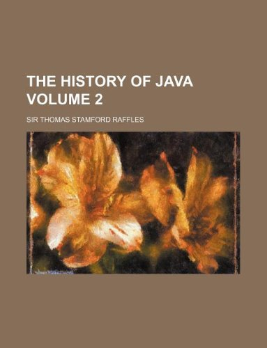 9781130308112: The history of Java Volume 2