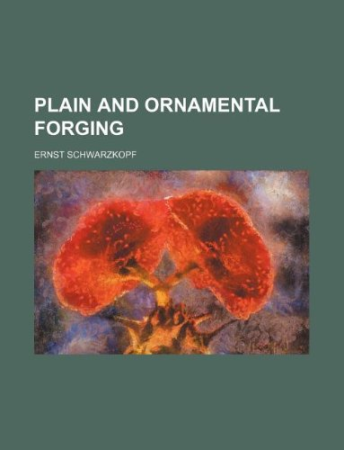 9781130329162: Plain and Ornamental Forging