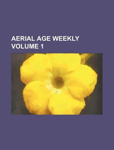 9781130330458: Aerial age weekly Volume 1