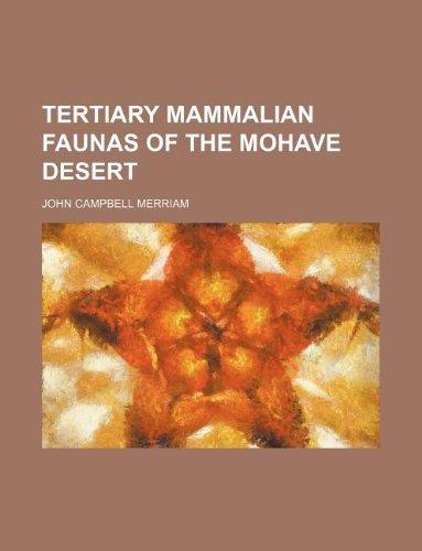 9781130335668: Tertiary mammalian faunas of the Mohave desert