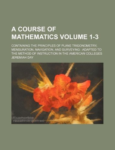 A course of mathematics Volume 1-3 ;: Day, Jeremiah