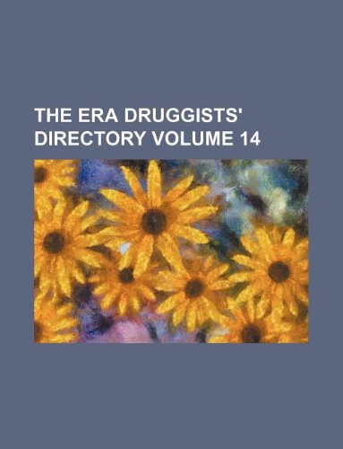 9781130345490: The Era druggists' directory Volume 14