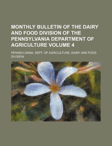 Monthly Bulletin of the Dairy and Food: Pennsylvania Dept of