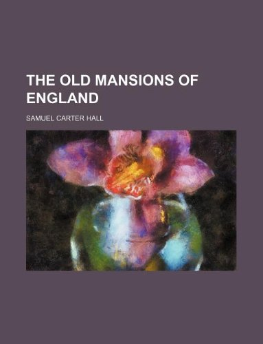 9781130370171: The old mansions of England