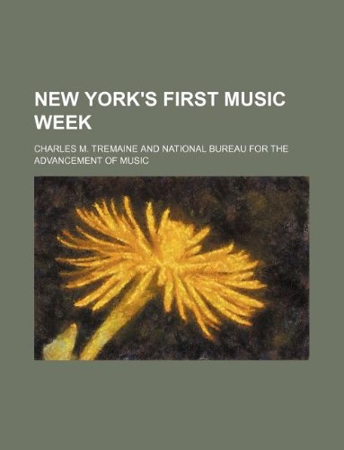 9781130372663: New York's first Music week
