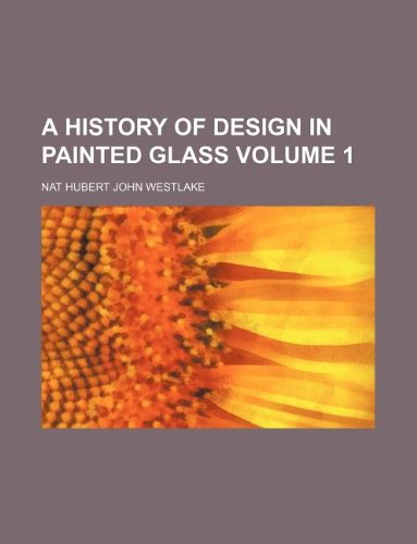 A history of design in painted glass: Westlake, Nat Hubert