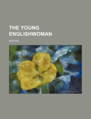 The Young Englishwoman (1130388476) by Beeton