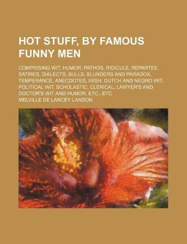 Hot stuff, by famous funny men; comprising: Landon, Melville de