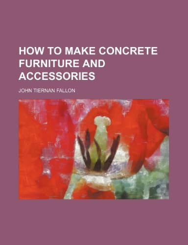 9781130394085: How to make concrete furniture and accessories
