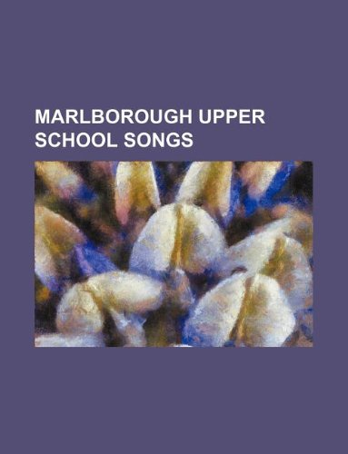 9781130399851: Marlborough upper school songs