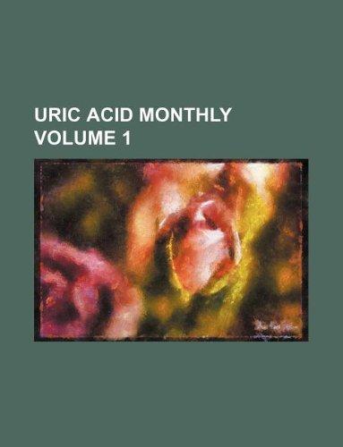 9781130402582: Uric acid monthly Volume 1