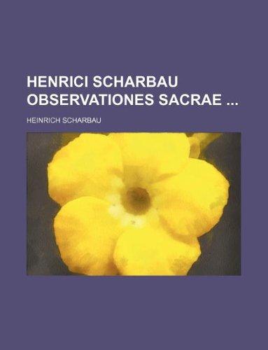 9781130404203: Henrici Scharbau Observationes Sacrae