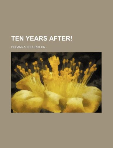 9781130409598: Ten Years After!