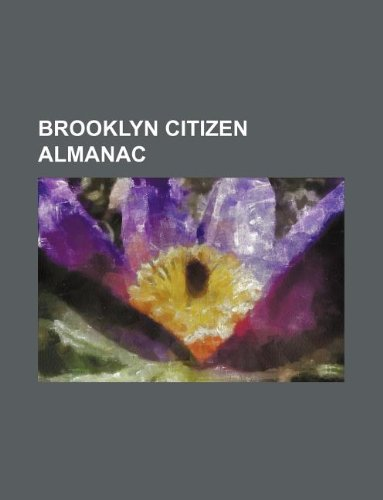 9781130424287: Brooklyn citizen almanac