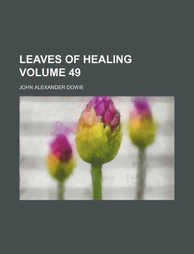 9781130429831: Leaves of healing Volume 49