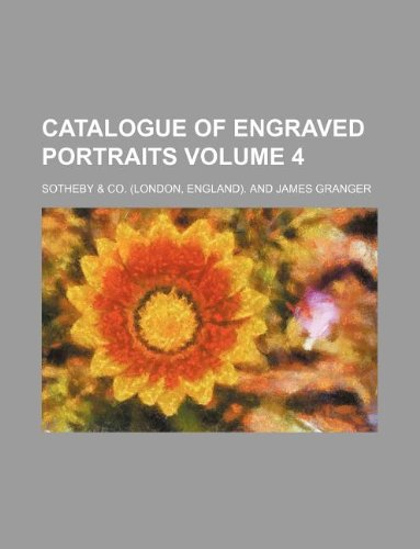 9781130457186: Catalogue of Engraved Portraits Volume 4