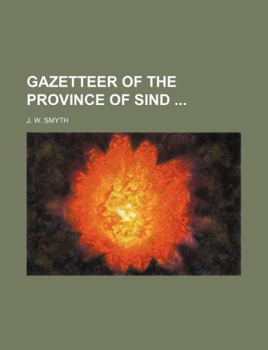 9781130457803: Gazetteer of the province of Sind