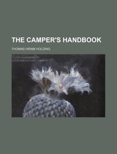 9781130459852: The camper's handbook